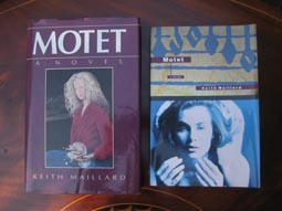 Motet: Random House Canada hard cover edition, 1989; HarperCollins Canada trade paper edition, 1997.
